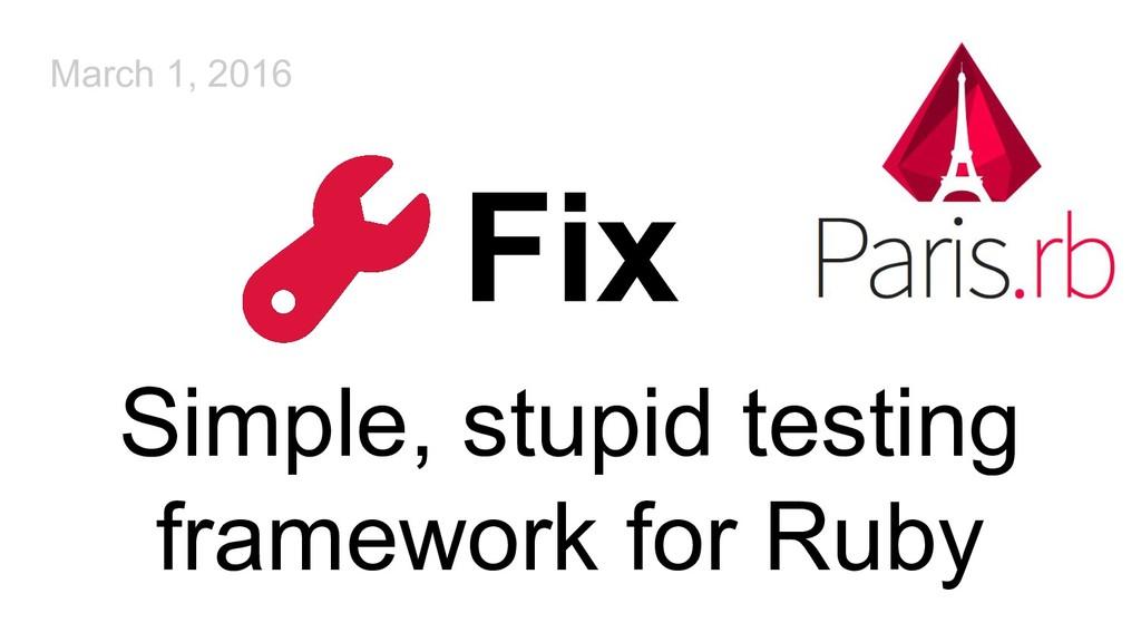 Fix Simple, stupid testing framework for Ruby M...