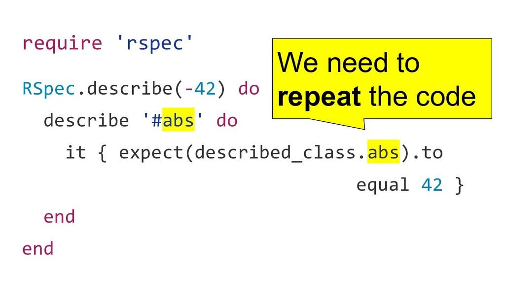 require 'rspec' RSpec.describe(-42) do describe...