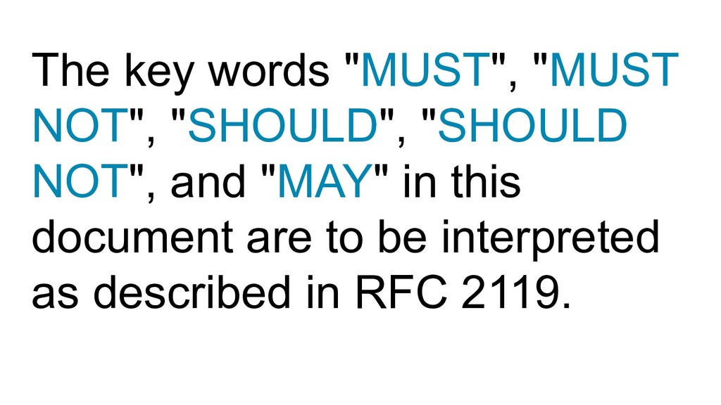 """The key words """"MUST"""", """"MUST NOT"""", """"SHOULD"""", """"SH..."""