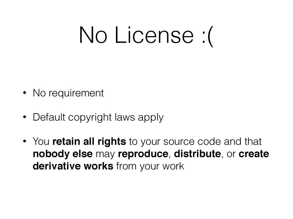 No License :( • No requirement • Default copyri...