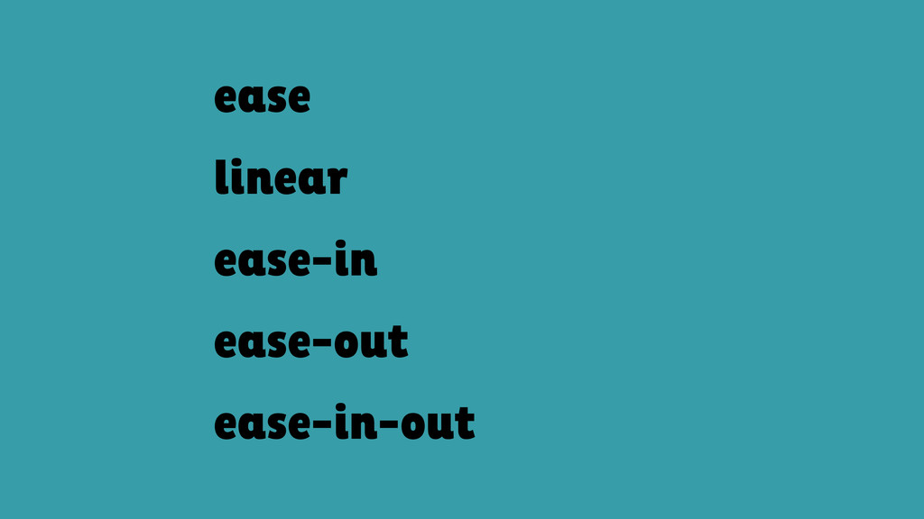 ease linear ease-in ease-out ease-in-out