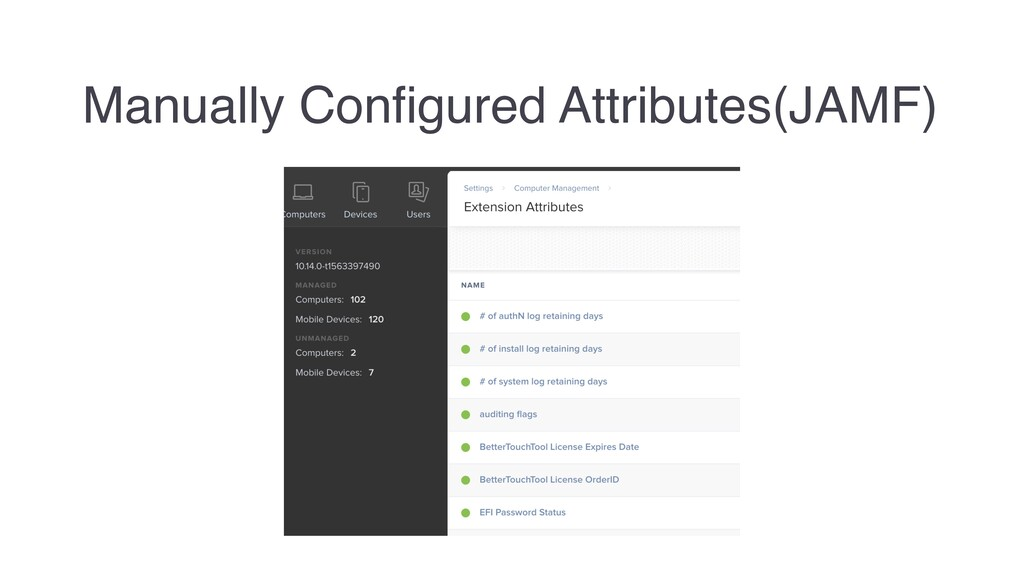 Manually Configured Attributes(JAMF)