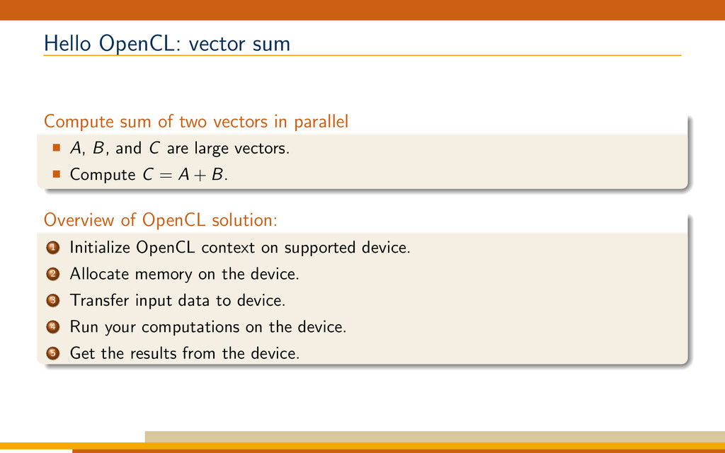 Hello OpenCL: vector sum Compute sum of two vec...