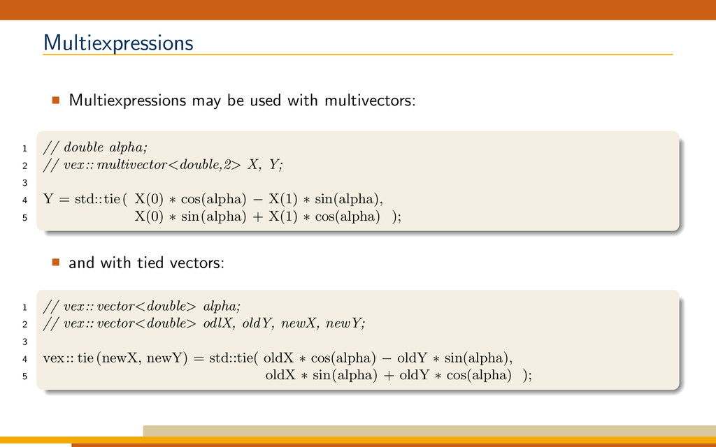 Multiexpressions Multiexpressions may be used w...