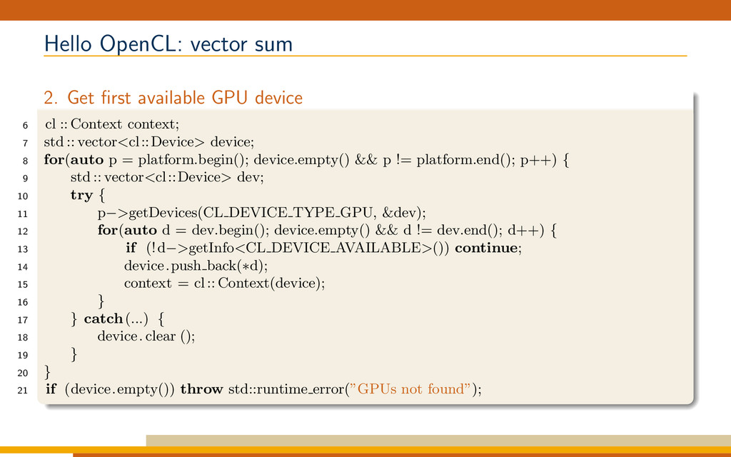Hello OpenCL: vector sum 2. Get first available ...