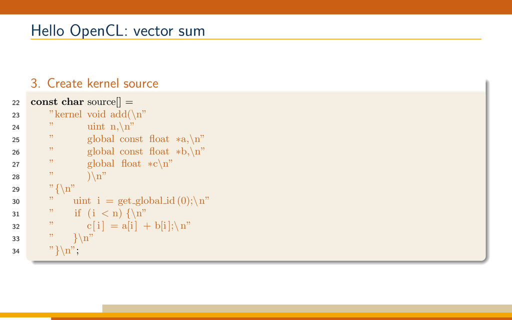 Hello OpenCL: vector sum 3. Create kernel sourc...