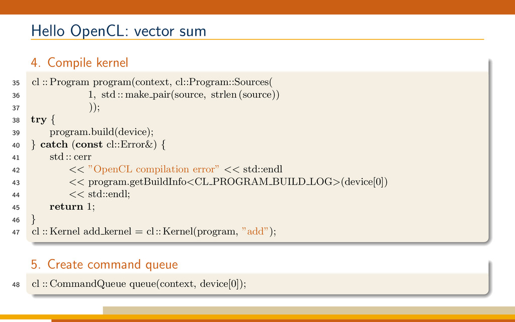 Hello OpenCL: vector sum 4. Compile kernel 35 c...