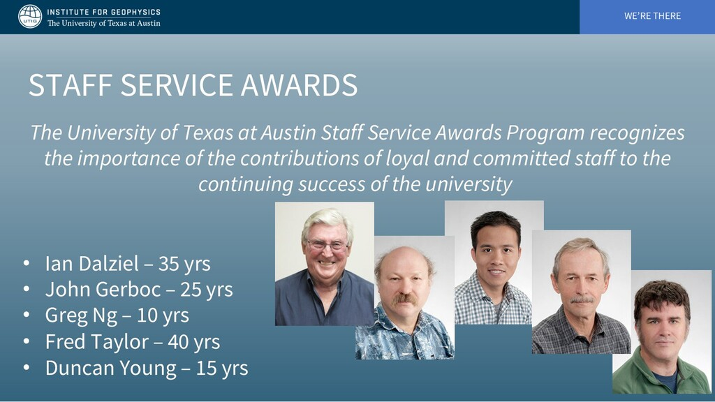 WE'RE THERE STAFF SERVICE AWARDS The University...