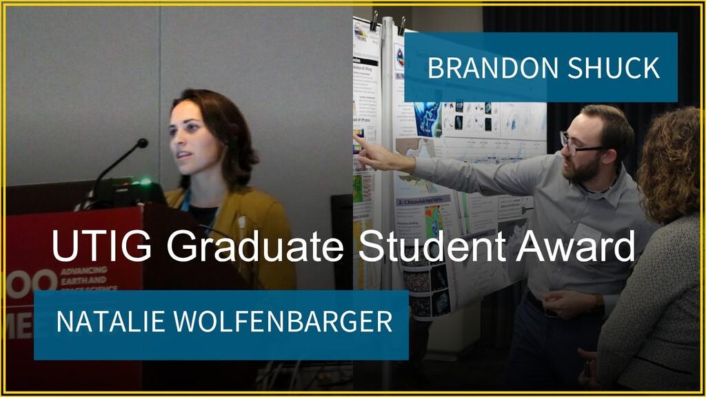 NATALIE WOLFENBARGER UTIG Graduate Student Awar...