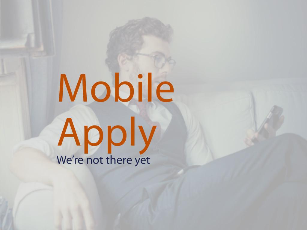OTaC Conference 2015 Frankfurt Mobile Apply We'...