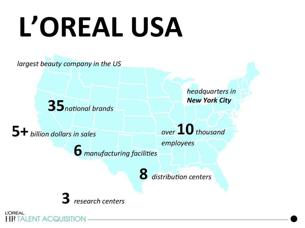 L'OREAL USA  142 largest beauty com...