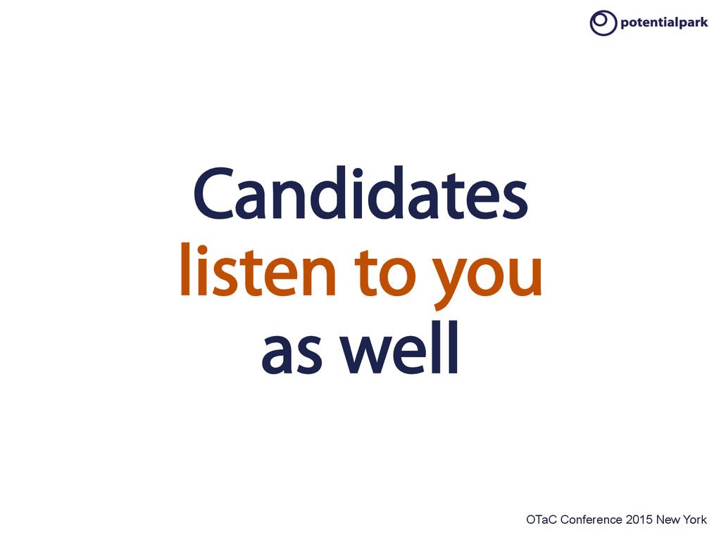 OTaC Conference 2015 New York Candidates listen...