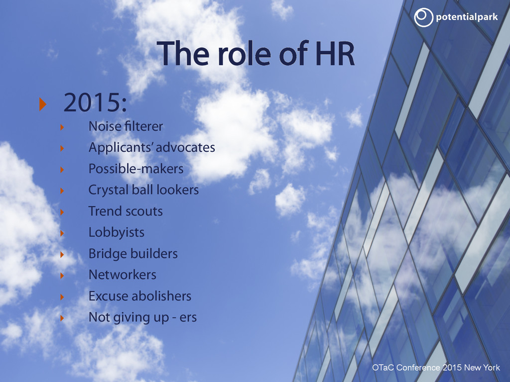 OTaC Conference 2015 New York The role of HR !...