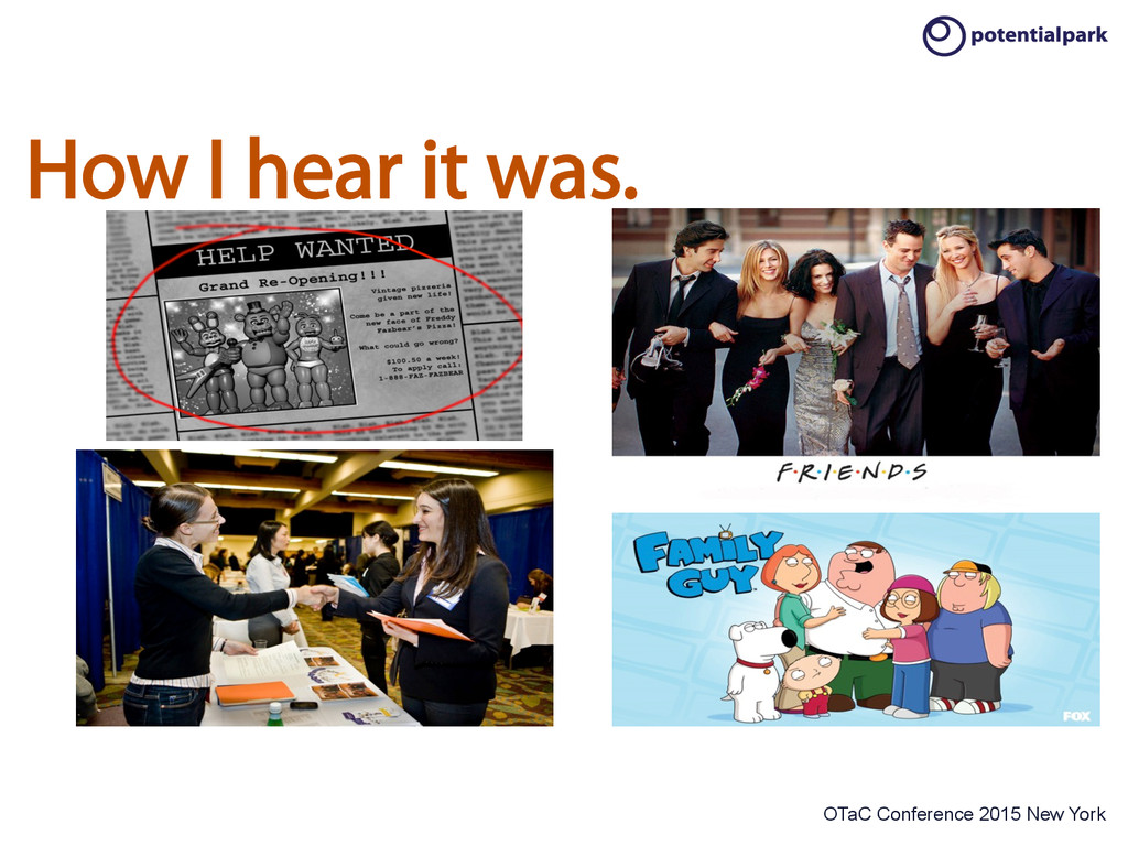 OTaC Conference 2015 New York How I hear it was.