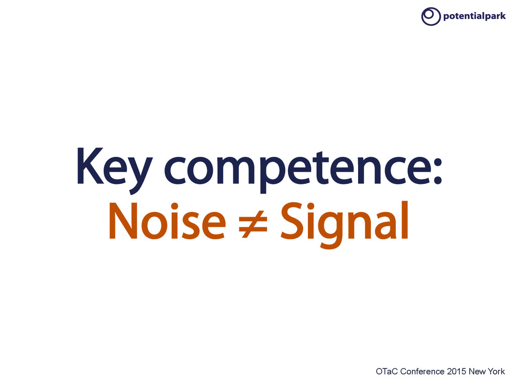 OTaC Conference 2015 New York Key competence: N...