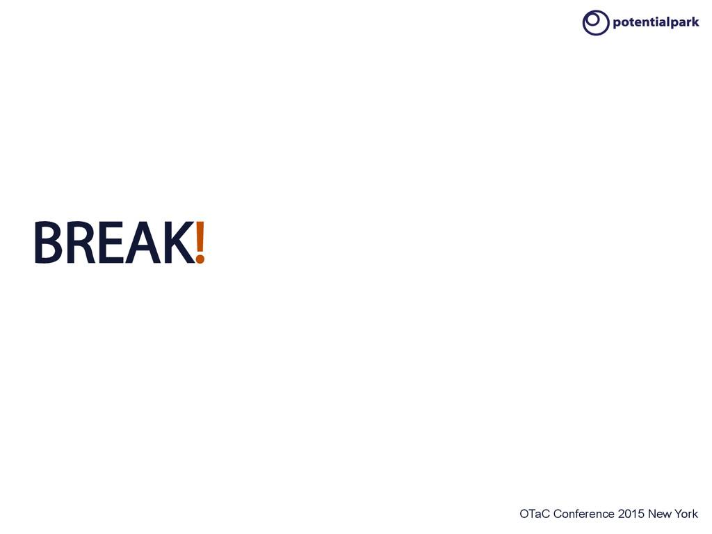 OTaC Conference 2015 New York BREAK!