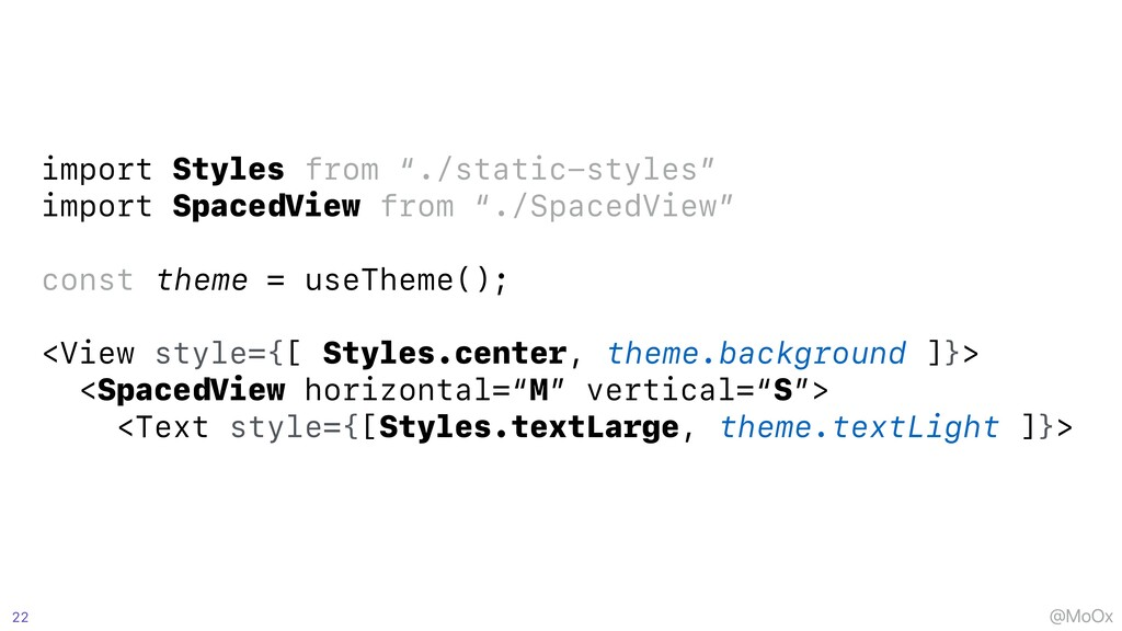 """@MoOx import Styles from """"./static-styles""""   im..."""