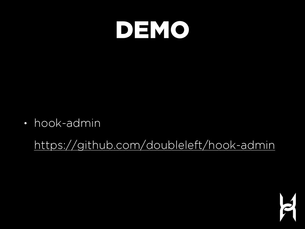 DEMO • hook-admin   https://github.com/double...