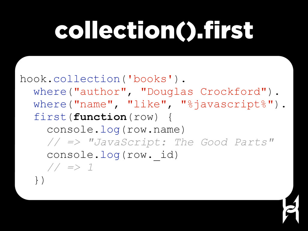 collection().first hook.collection('books'). whe...