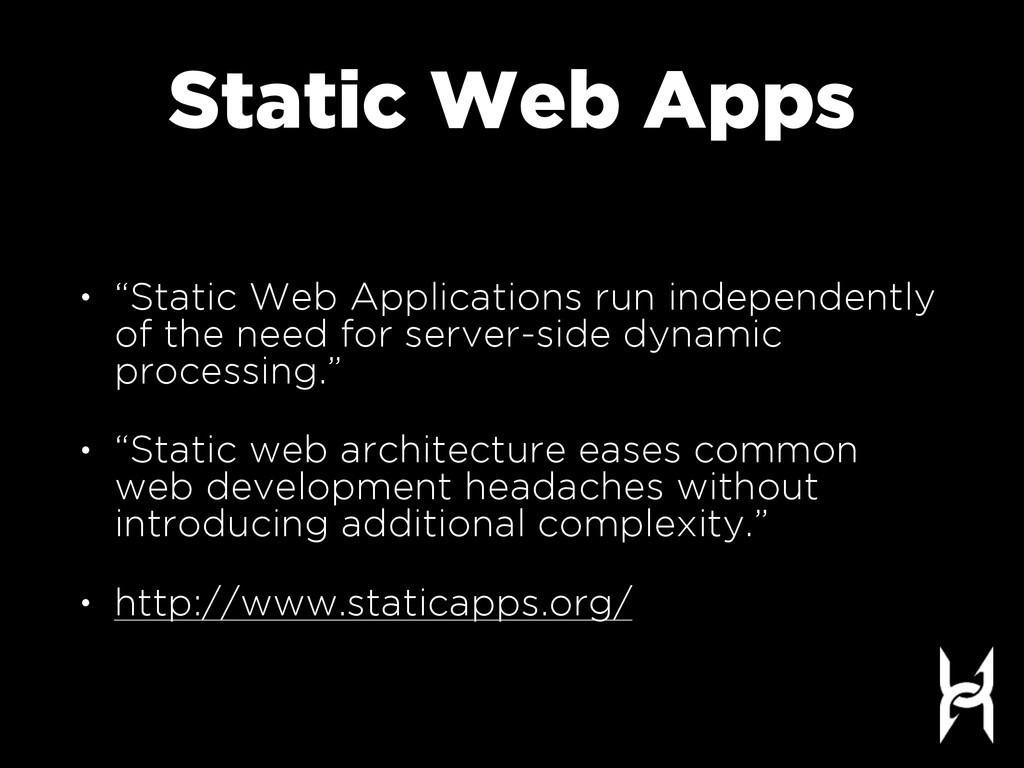 "Static Web Apps • ""Static Web Applications run ..."