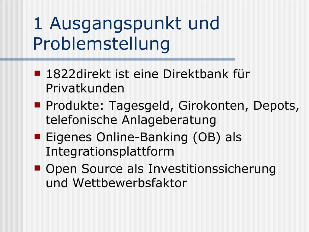 1 Ausgangspunkt und Problemstellung  1822direk...