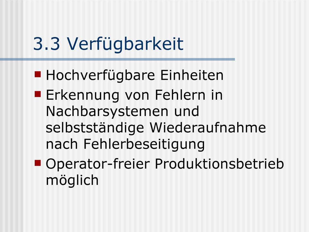 3.3 Verfügbarkeit  Hochverfügbare Einheiten  ...
