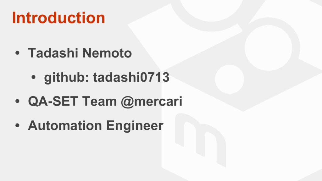 Introduction • Tadashi Nemoto • github: tadashi...