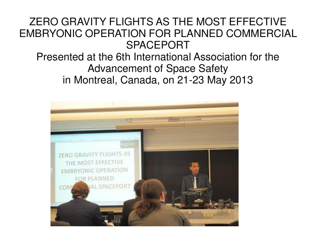 ZERO GRAVITY FLIGHTS AS THE MOST EFFECTIVE EMBR...