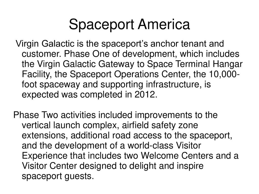 Spaceport America Virgin Galactic is the spacep...