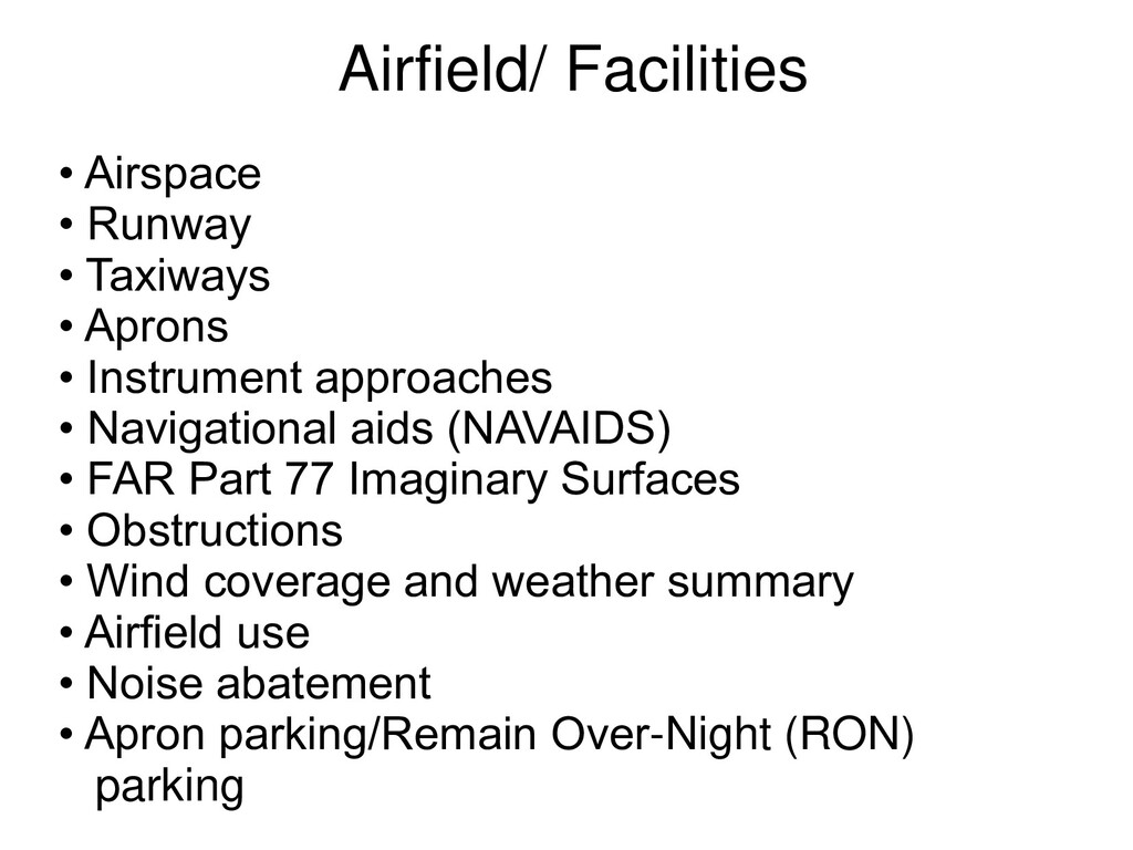 Airfield/ Facilities • Airspace • Runway • Taxi...