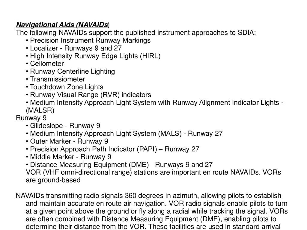 Navigational Aids (NAVAIDs) The following NAVAI...