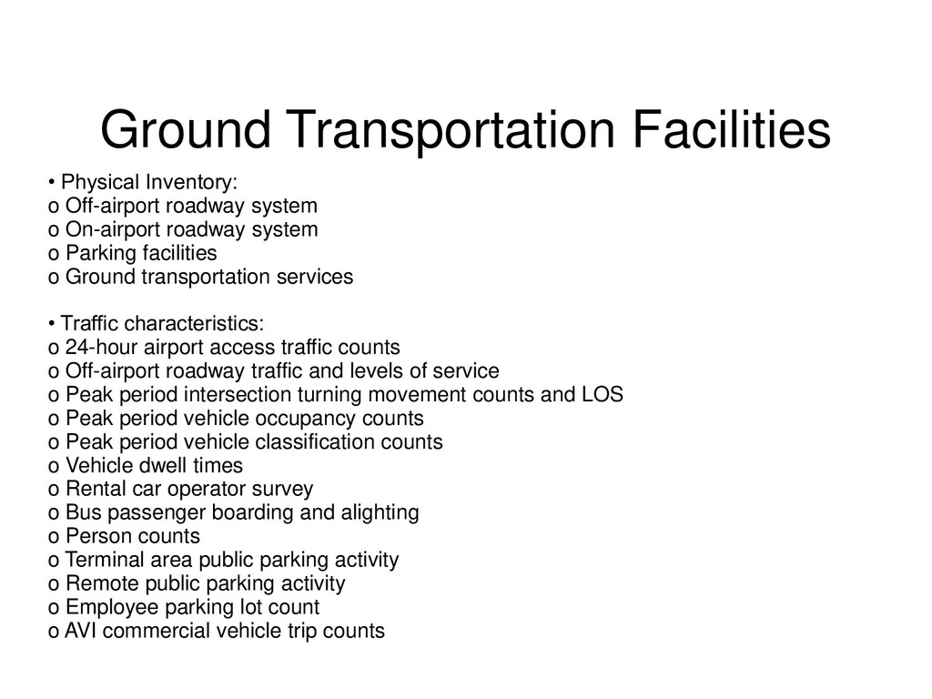 • Physical Inventory: o Off-airport roadway sys...