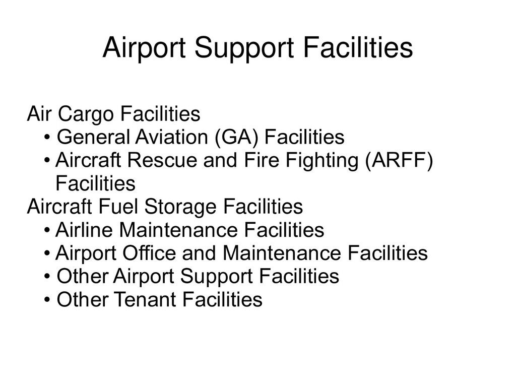 Airport Support Facilities Air Cargo Facilities...