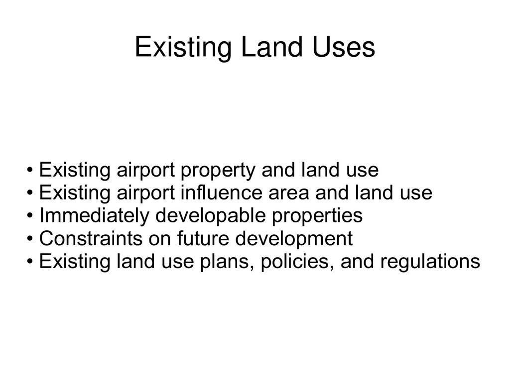 Existing Land Uses • Existing airport property ...