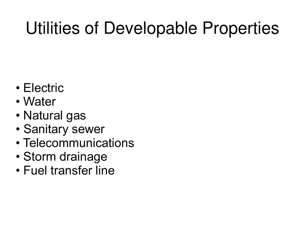 Utilities of Developable Properties • Electric ...
