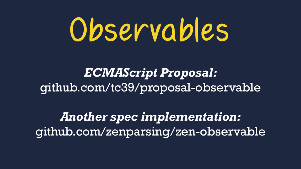 Observables ECMAScript Proposal: