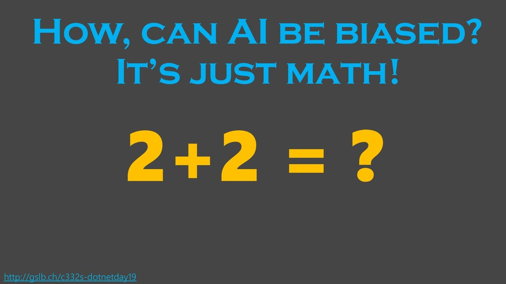 How, can AI be biased? http://gslb.ch/c332s-dot...
