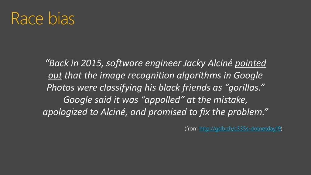 Race bias (from http://gslb.ch/c335s-dotnetday1...