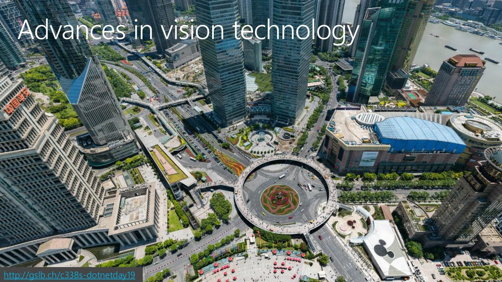 Advances in vision technology http://gslb.ch/c3...