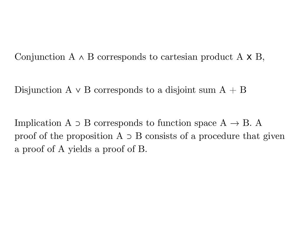 Conjunction A ∧ B corresponds to cartesian prod...