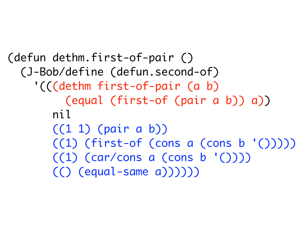 (defun dethm.first-of-pair () (J-Bob/define (de...