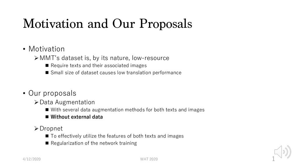 Motivation and Our Proposals • Motivation ØMMT'...