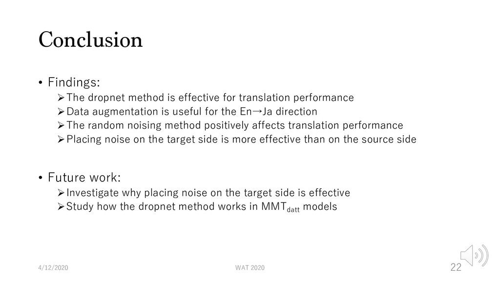 Conclusion • Findings: ØThe dropnet method is e...