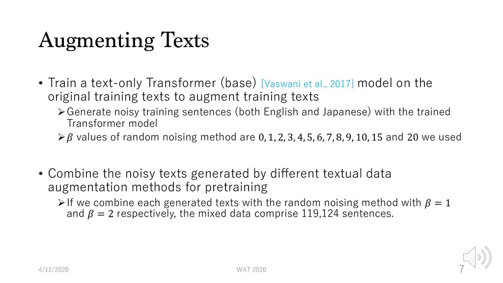 Augmenting Texts • Train a text-only Transforme...