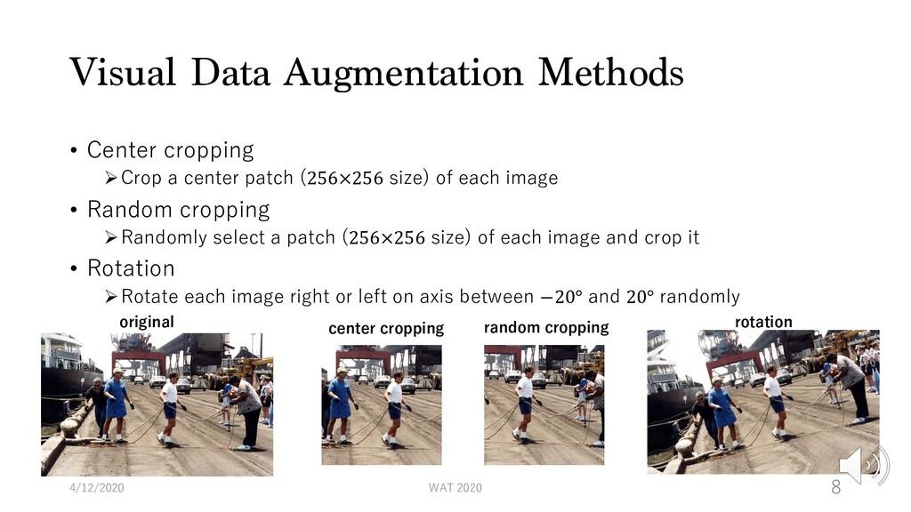 Visual Data Augmentation Methods • Center cropp...