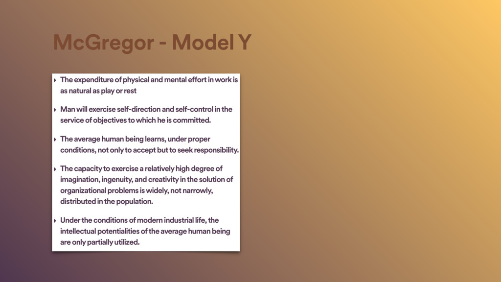 McGregor - Model Y ‣ The expenditure of physica...