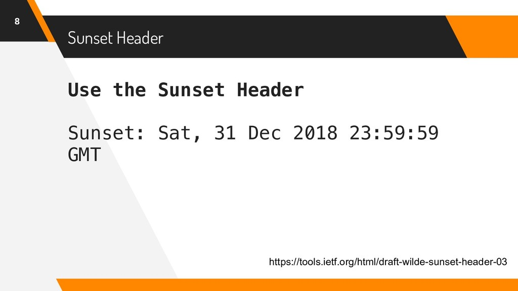 Use the Sunset Header Sunset: Sat, 31 Dec 2018 ...