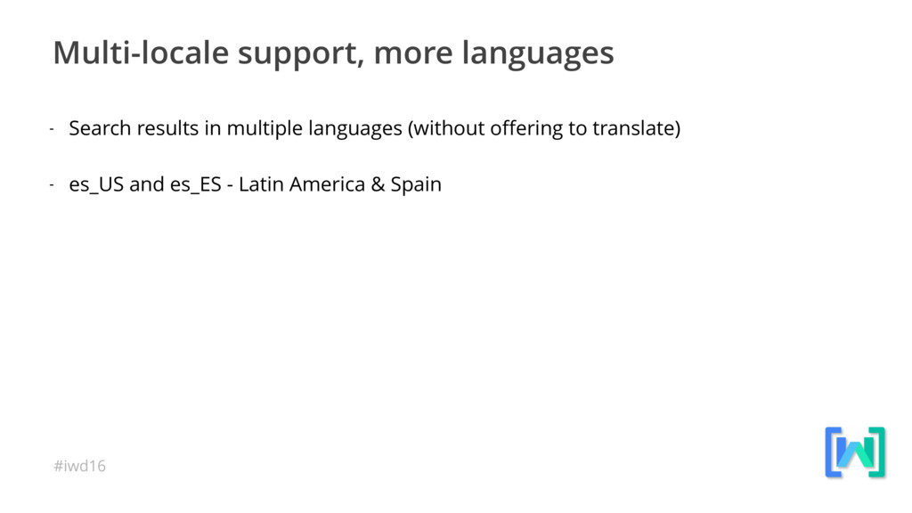 #iwd16 Multi-locale support, more languages - S...