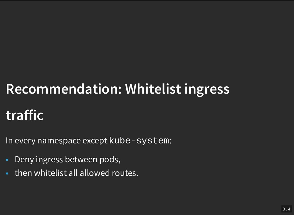 / Recommendation: Whitelist ingress Recommendat...