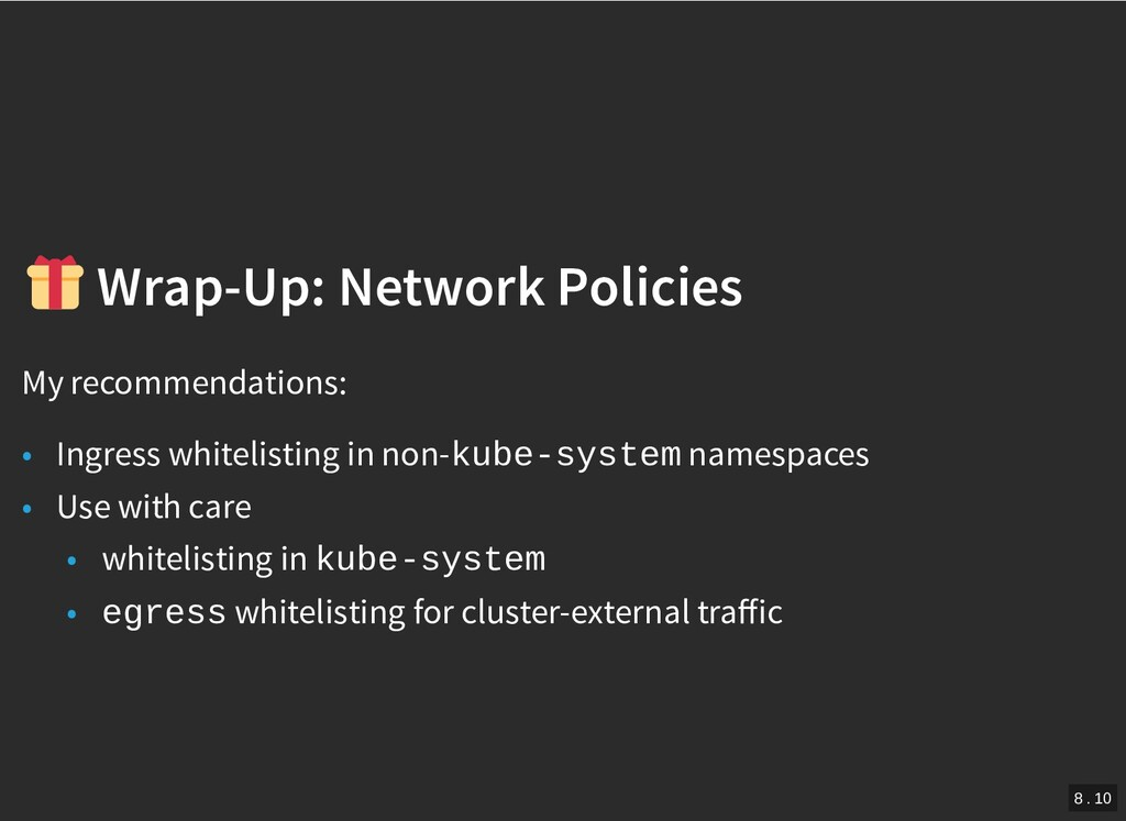 / Wrap-Up: Network Policies Wrap-Up: Network Po...